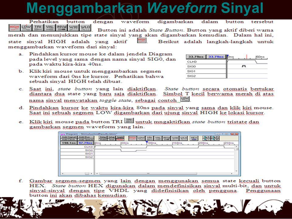 Menggambarkan Waveform Sinyal