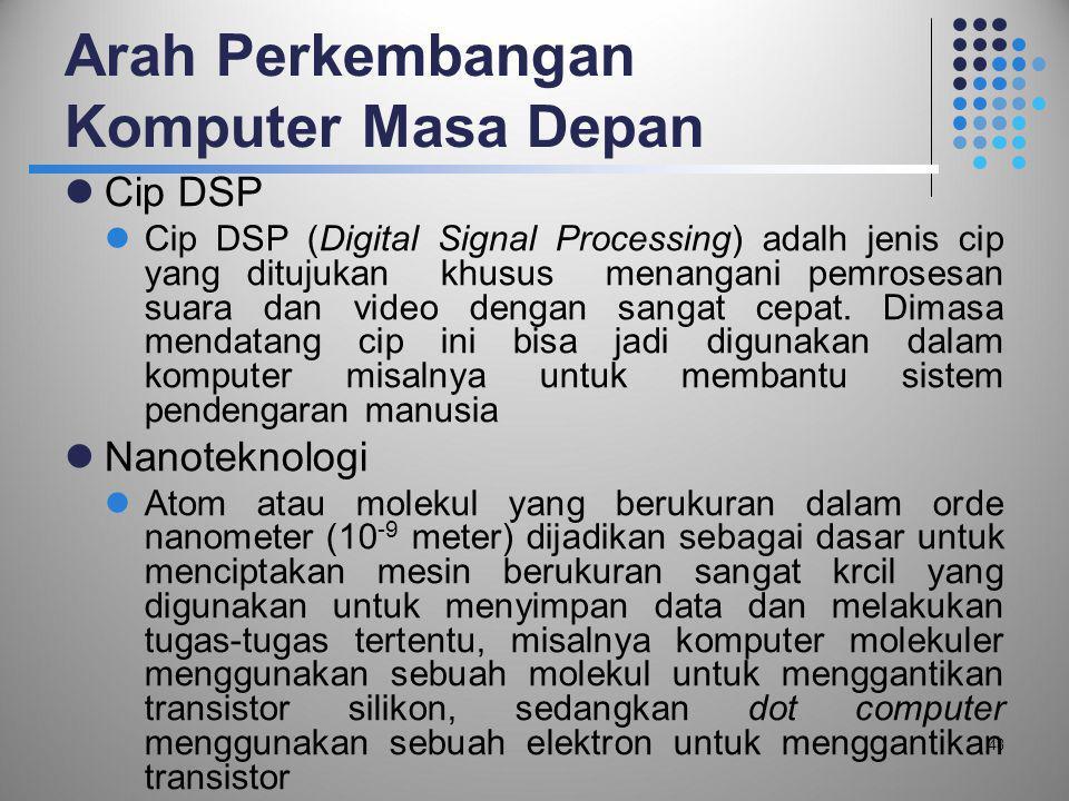 Arah Perkembangan Komputer Masa Depan