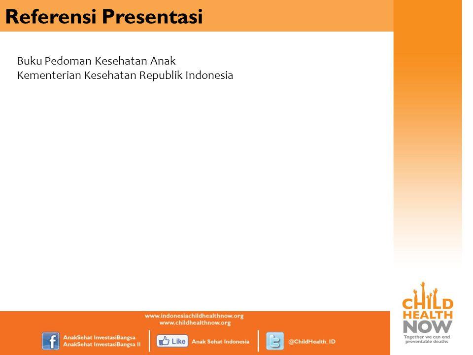 Referensi Presentasi Buku Pedoman Kesehatan Anak