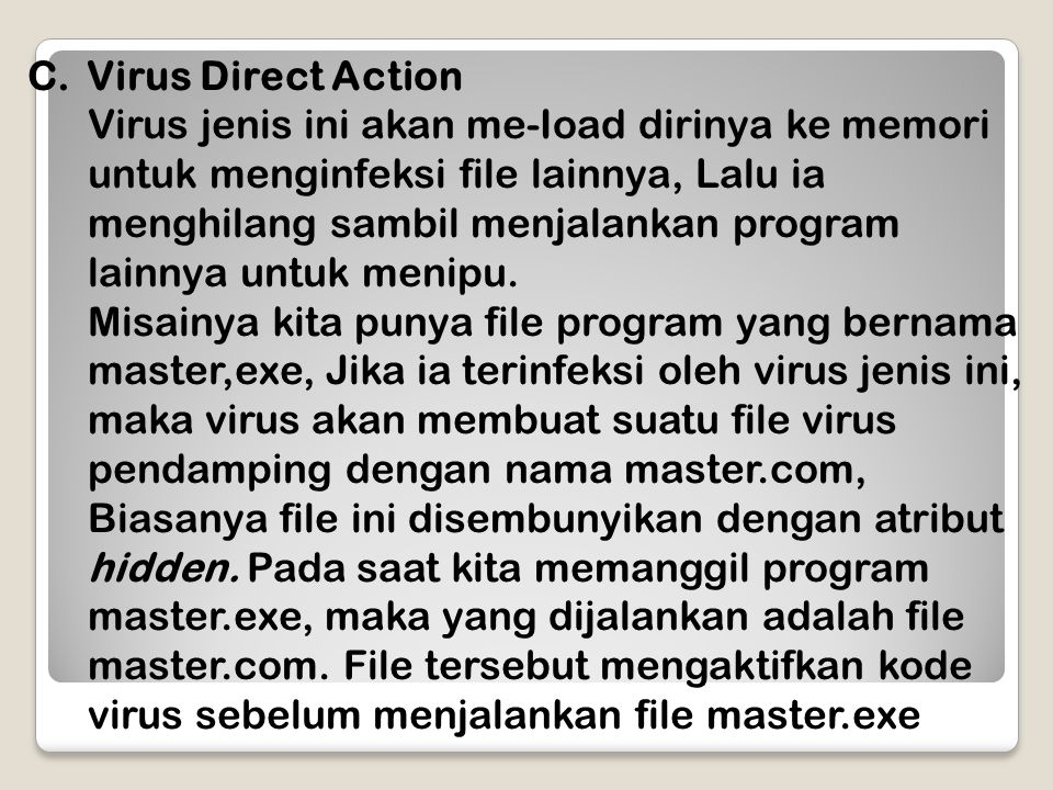 Virus Direct Action