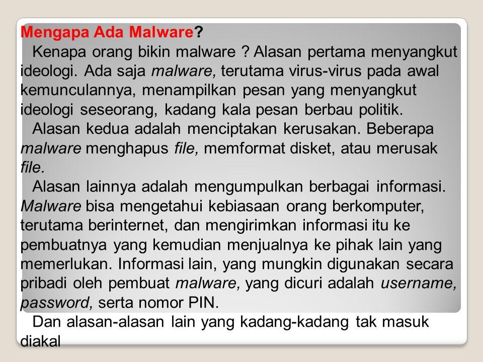 Mengapa Ada Malware
