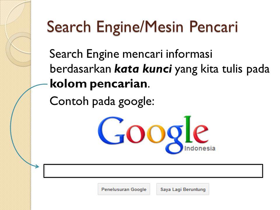 Search Engine/Mesin Pencari