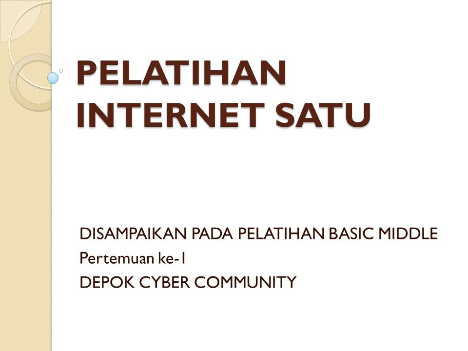 PELATIHAN INTERNET SATU