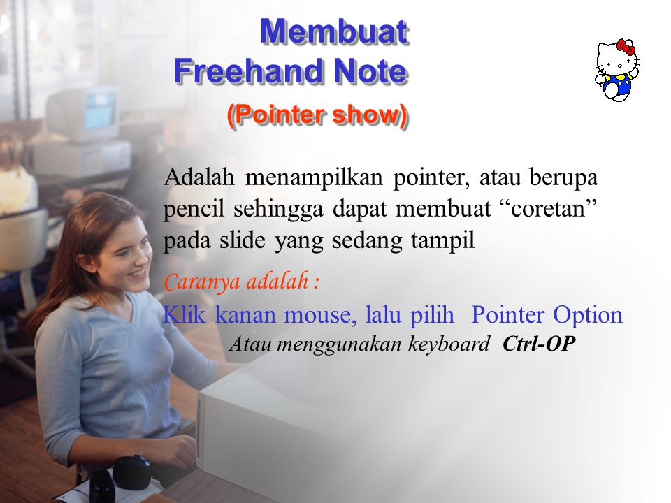 Membuat Freehand Note (Pointer show)