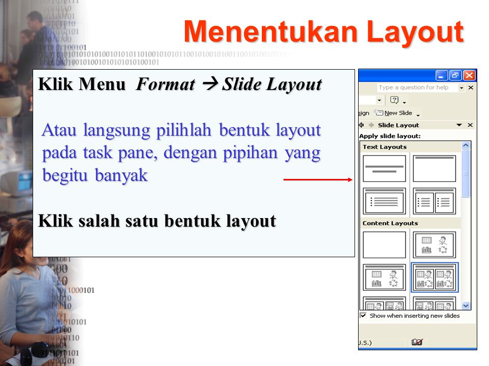 Menentukan Layout Klik Menu Format  Slide Layout