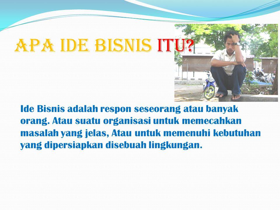 APA IDE BISNIS ITU