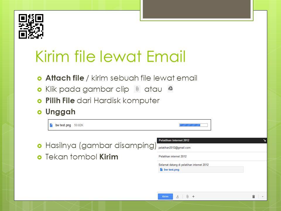 Kirim file lewat Email Attach file / kirim sebuah file lewat email