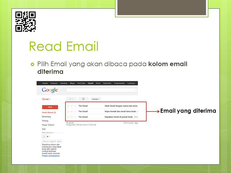 Read Email Pilih Email yang akan dibaca pada kolom email diterima