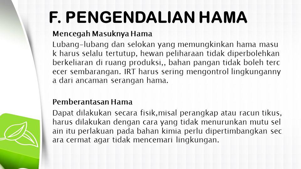 F. PENGENDALIAN HAMA