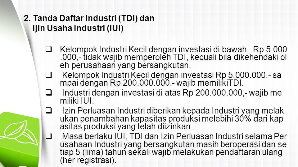 2. Tanda Daftar Industri (TDI) dan