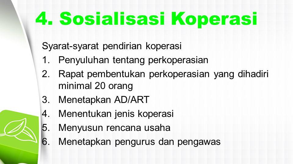 4. Sosialisasi Koperasi Syarat-syarat pendirian koperasi
