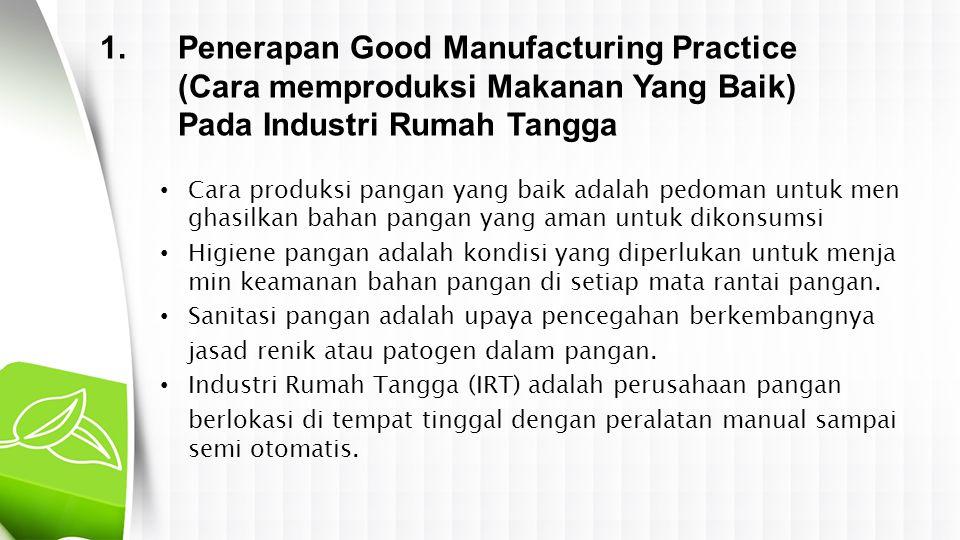 Penerapan Good Manufacturing Practice