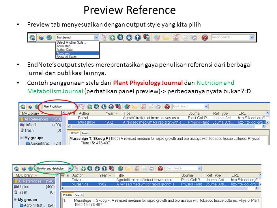 Preview Reference Preview tab menyesuaikan dengan output style yang kita pilih.