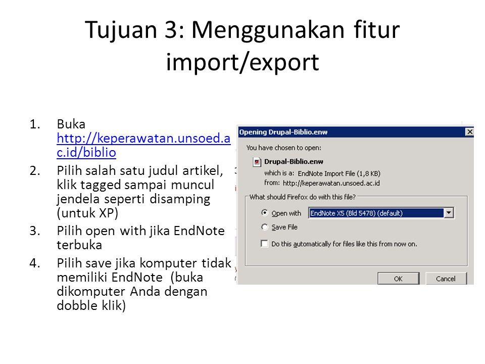 Tujuan 3: Menggunakan fitur import/export