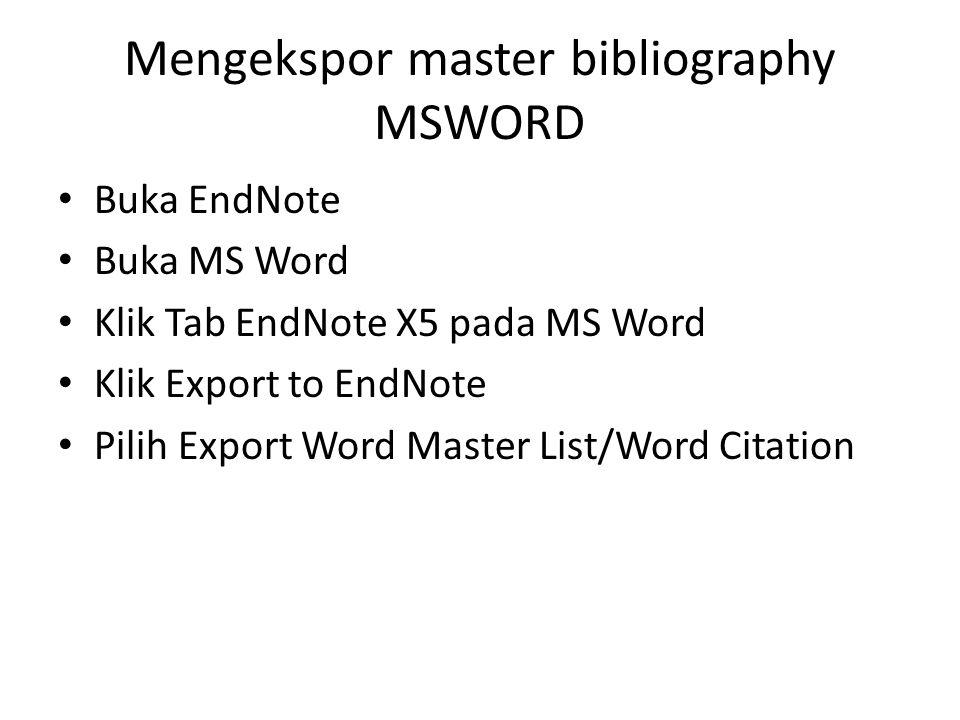 Mengekspor master bibliography MSWORD