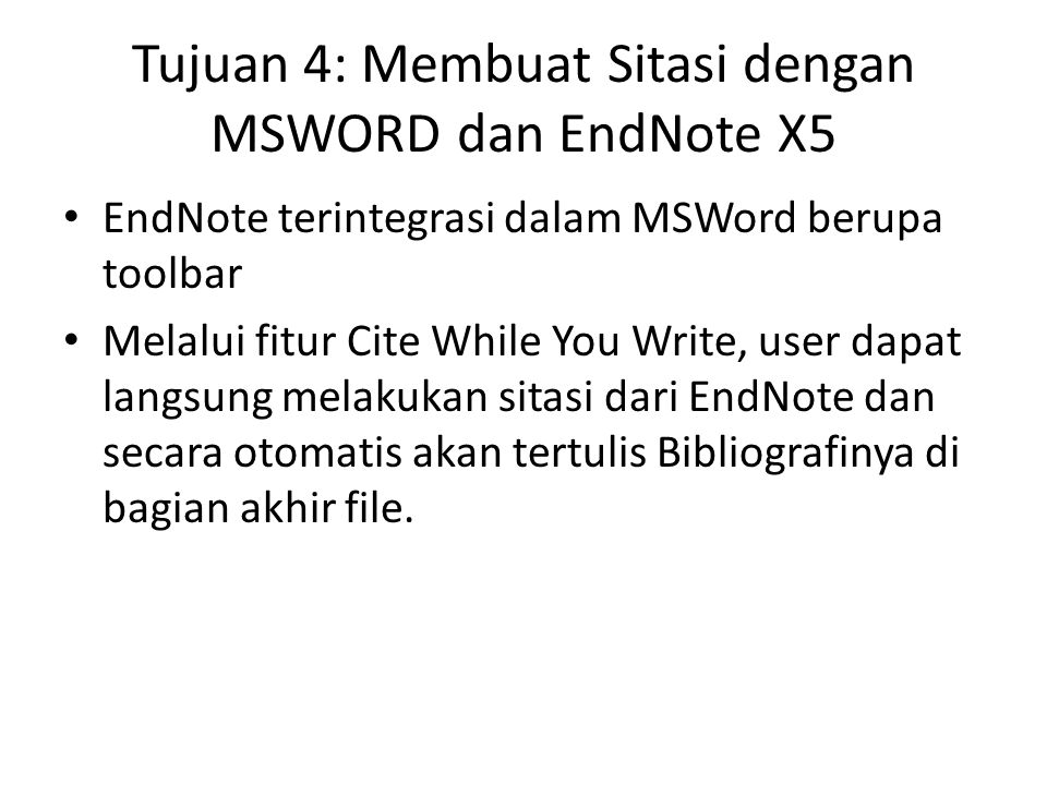 Tujuan 4: Membuat Sitasi dengan MSWORD dan EndNote X5