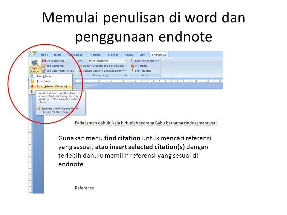 Memulai penulisan di word dan penggunaan endnote