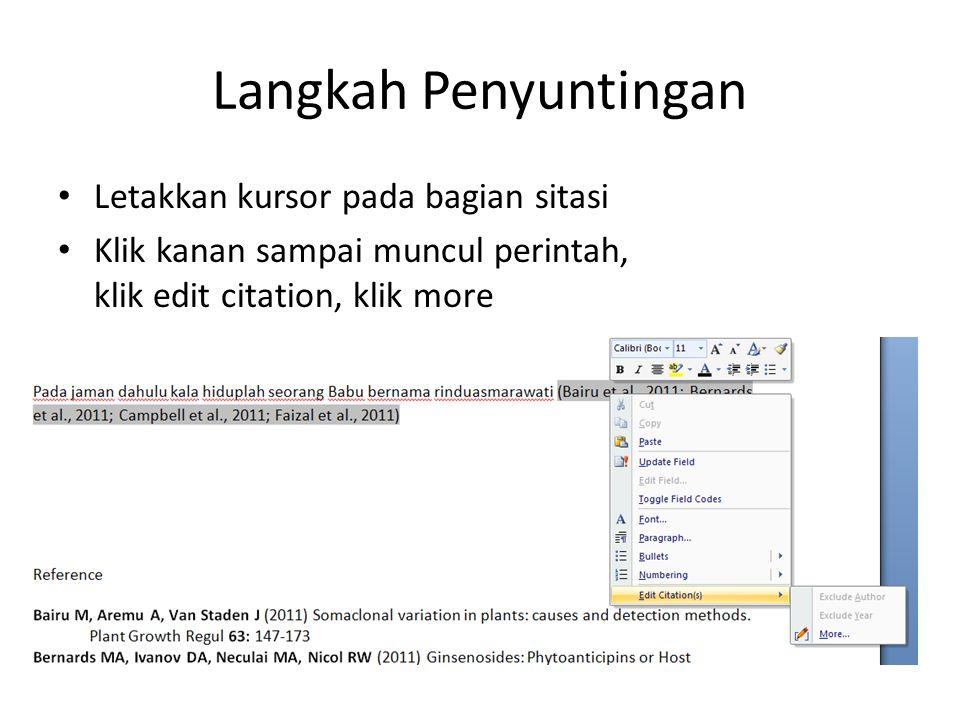 Langkah Penyuntingan Letakkan kursor pada bagian sitasi