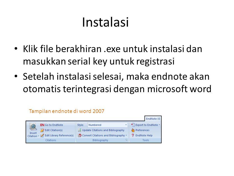 Instalasi Klik file berakhiran .exe untuk instalasi dan masukkan serial key untuk registrasi.