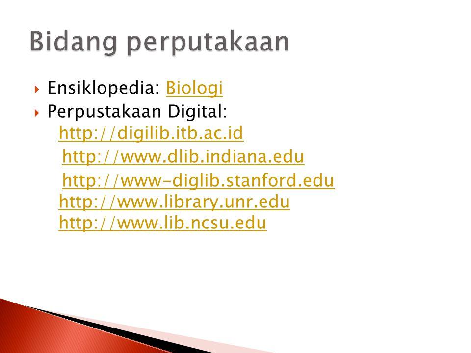 Bidang perputakaan Ensiklopedia: Biologi