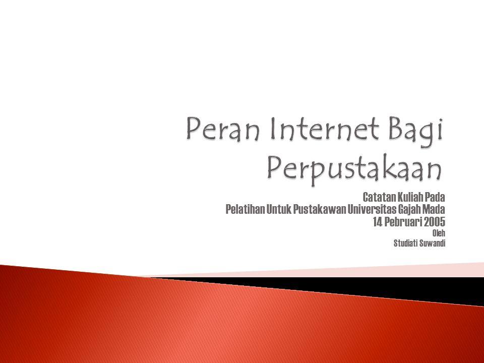 Peran Internet Bagi Perpustakaan