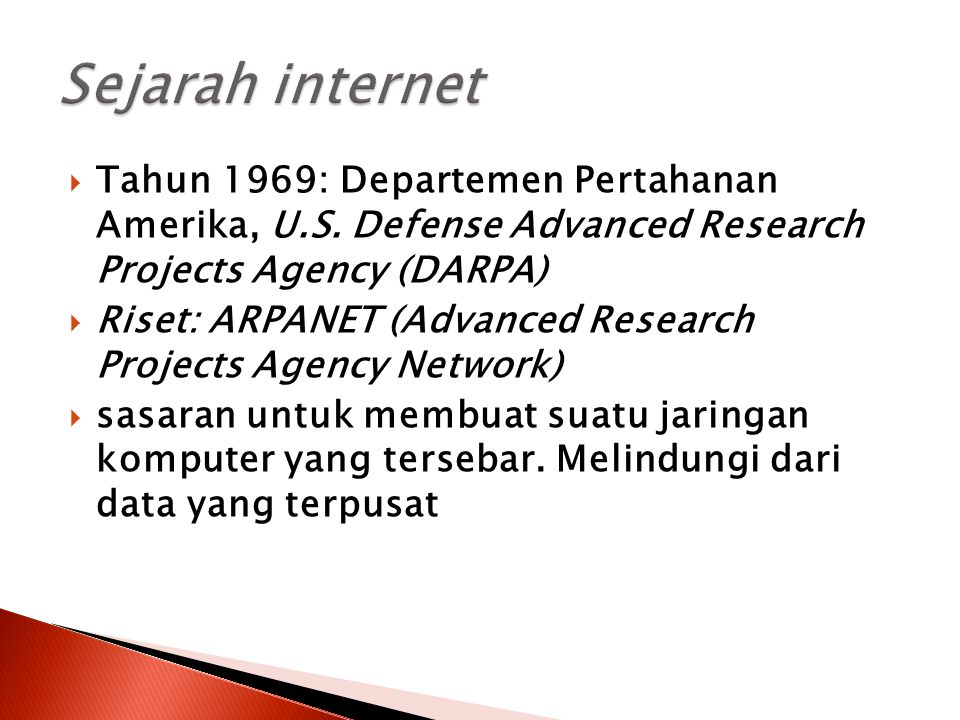 Sejarah internet Tahun 1969: Departemen Pertahanan Amerika, U.S. Defense Advanced Research Projects Agency (DARPA)