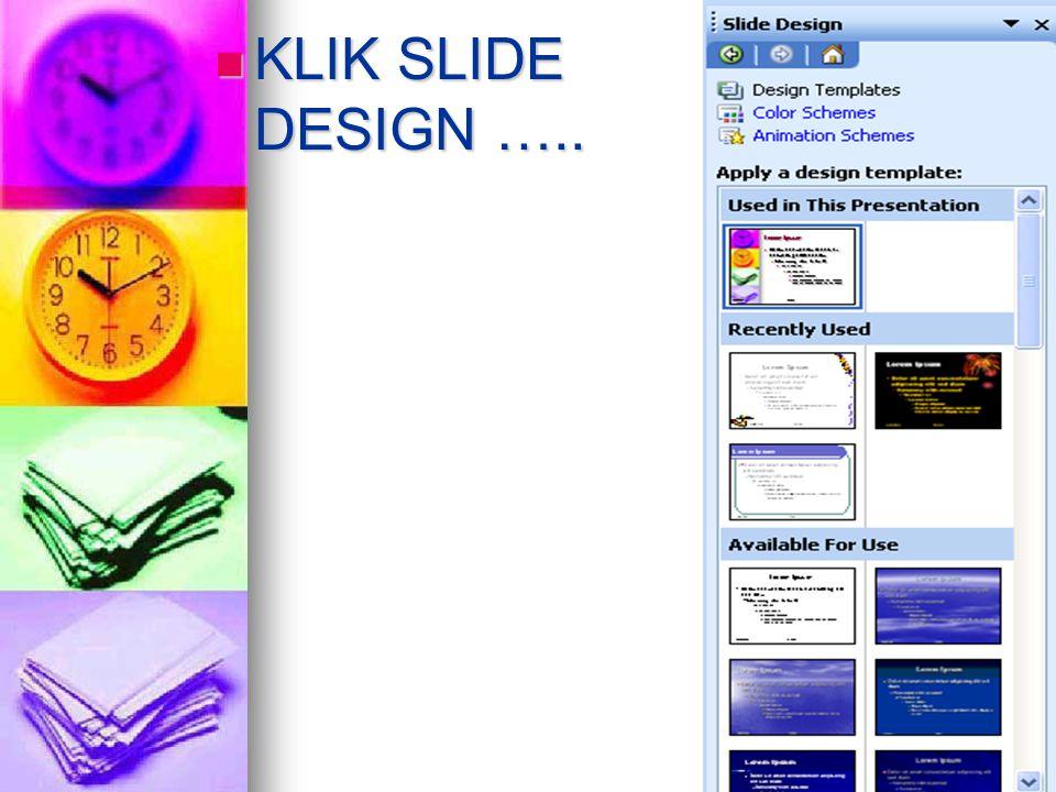 KLIK SLIDE DESIGN …..