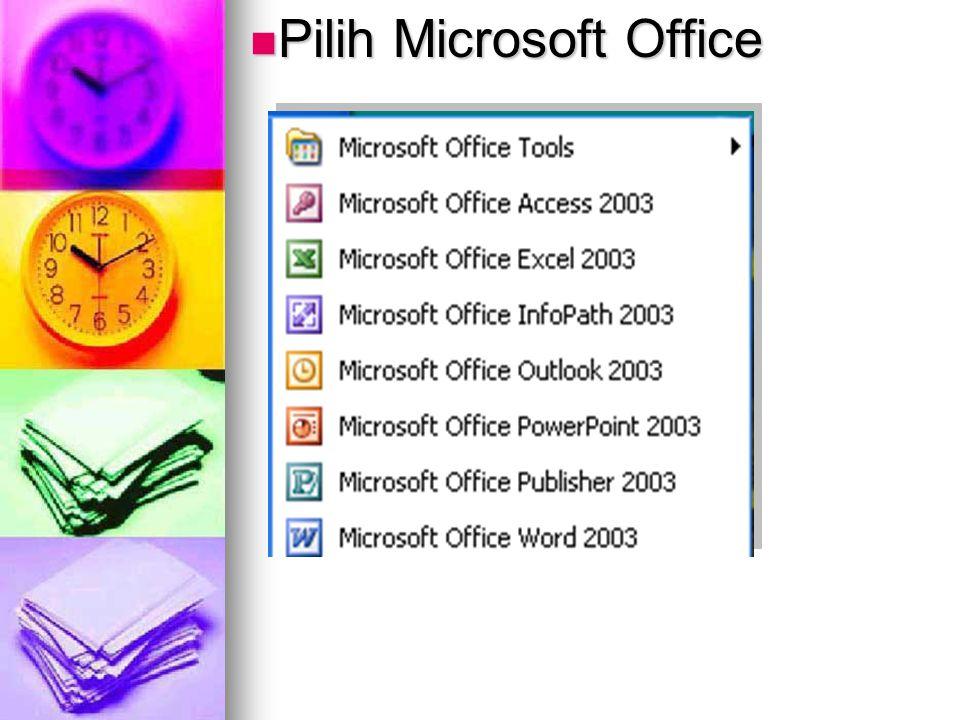 Pilih Microsoft Office
