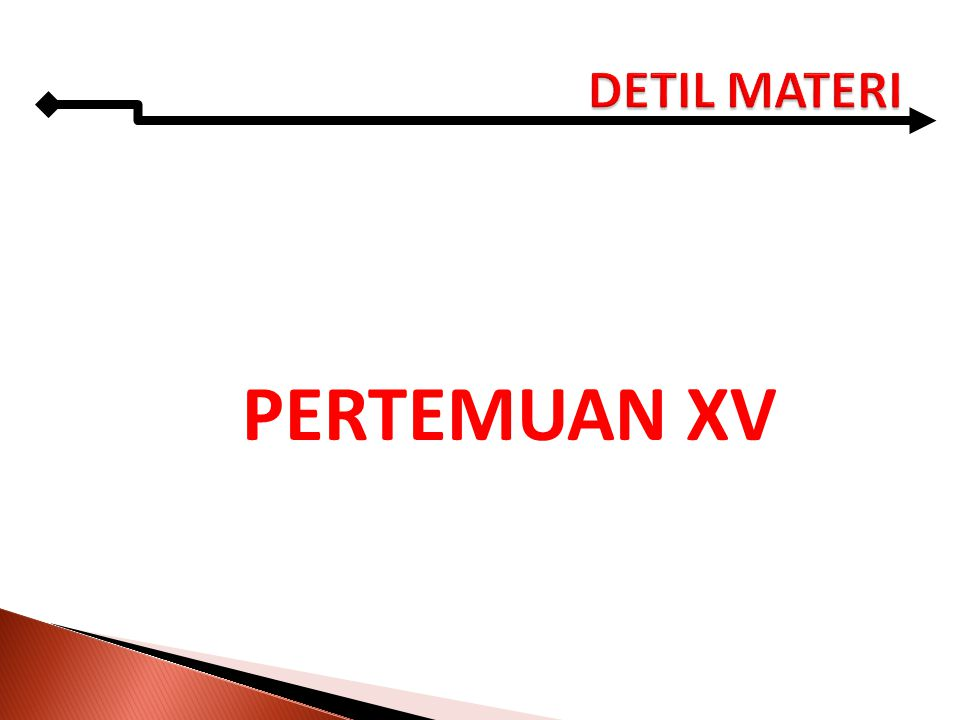 DETIL MATERI PERTEMUAN XV