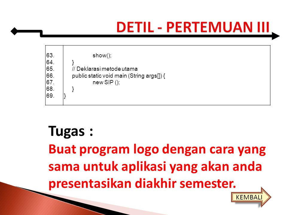 DETIL - PERTEMUAN III Tugas :
