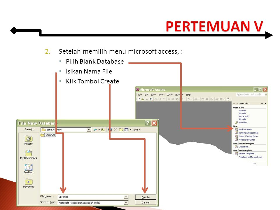PERTEMUAN V Setelah memilih menu microsoft access, :