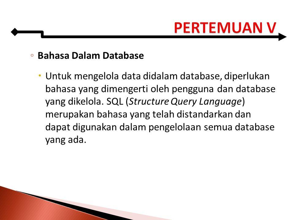 PERTEMUAN V Bahasa Dalam Database