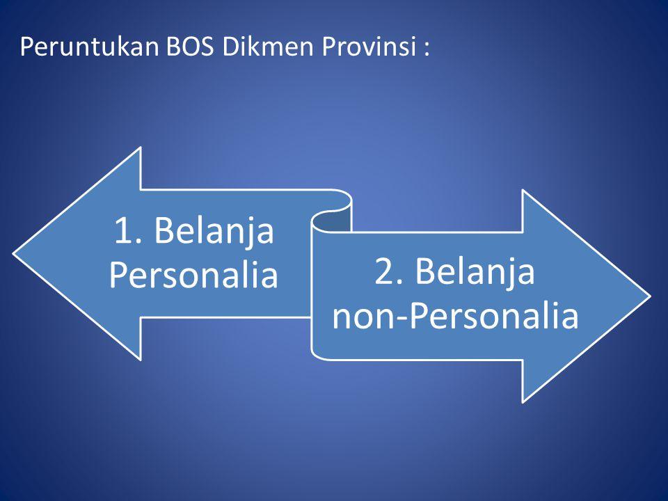 2. Belanja non-Personalia