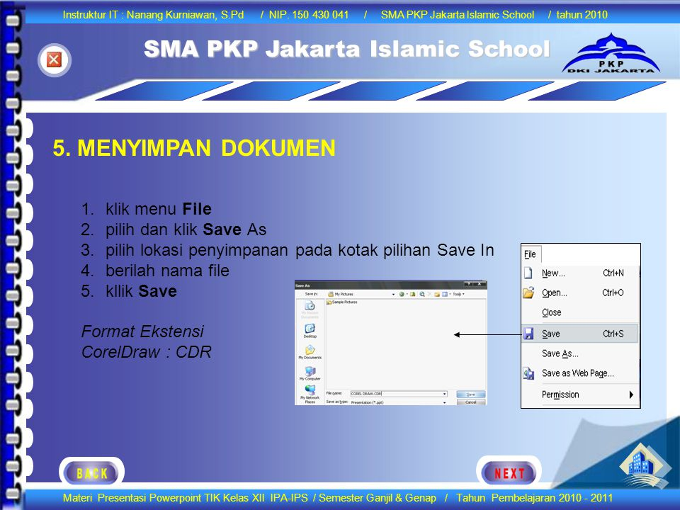 5. MENYIMPAN DOKUMEN klik menu File pilih dan klik Save As