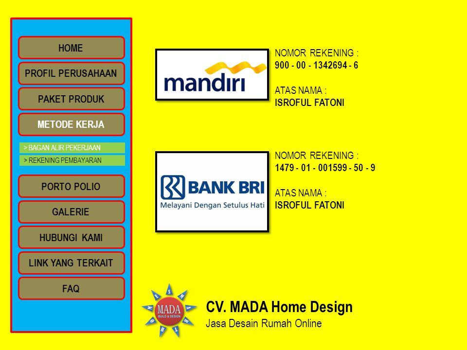 CV. MADA Home Design Jasa Desain Rumah Online HOME NOMOR REKENING :