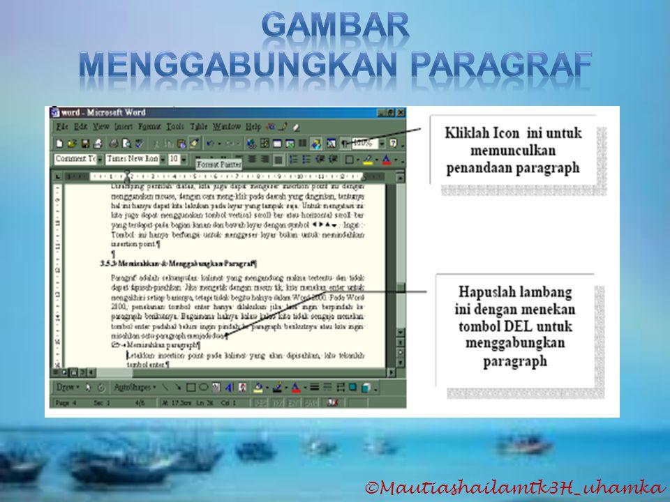 Menggabungkan Paragraf