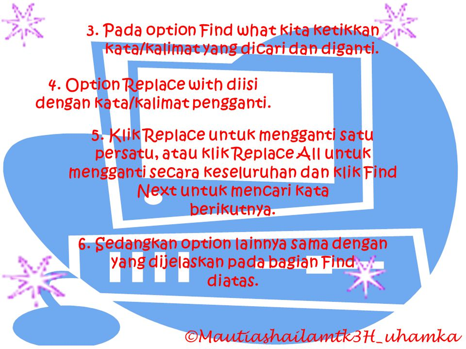 4. Option Replace with diisi dengan kata/kalimat pengganti.