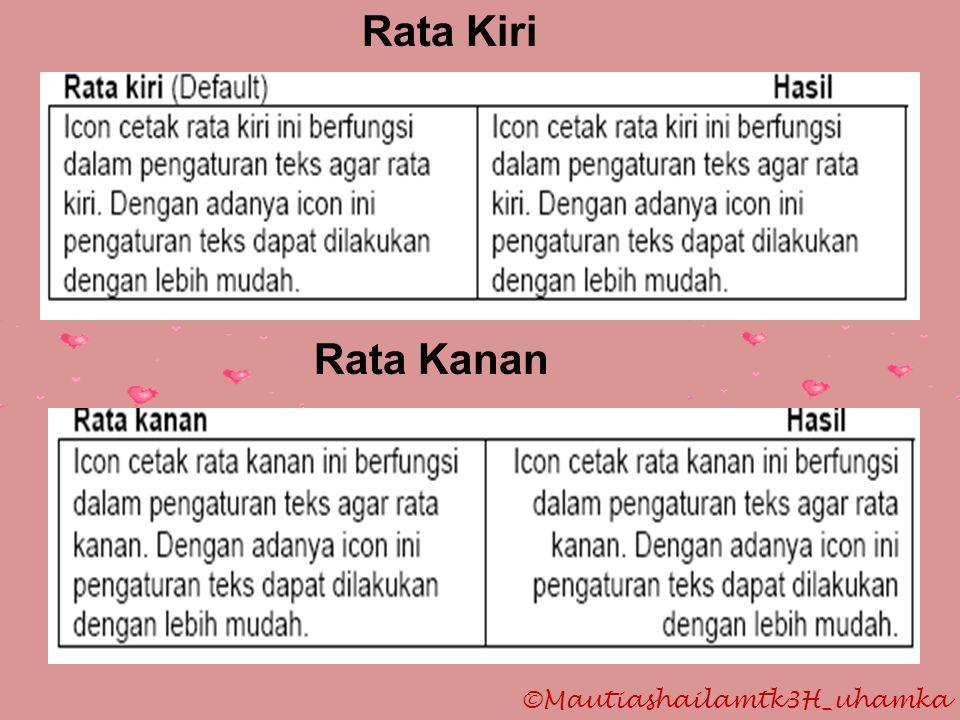 Rata Kiri Rata Kanan ©Mautiashailamtk3H_uhamka