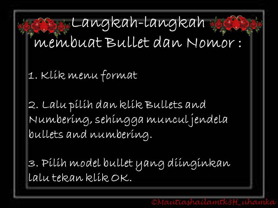 membuat Bullet dan Nomor :