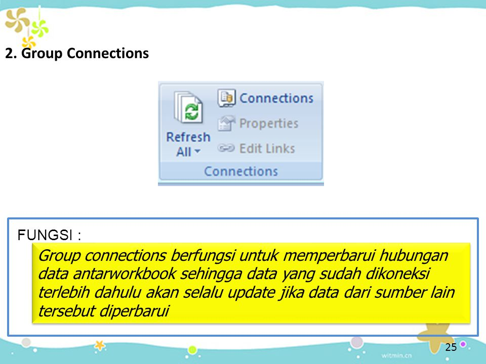 2. Group Connections FUNGSI :