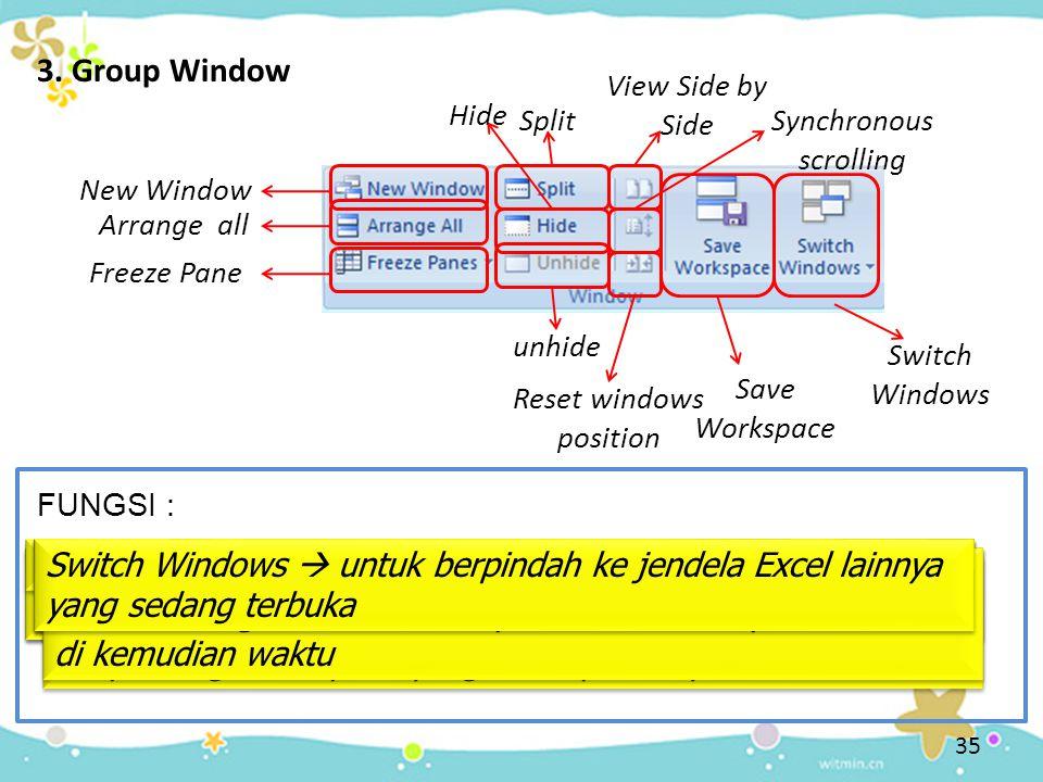 3. Group Window Hide  untuk menyembunyikan jendela lembar kerja