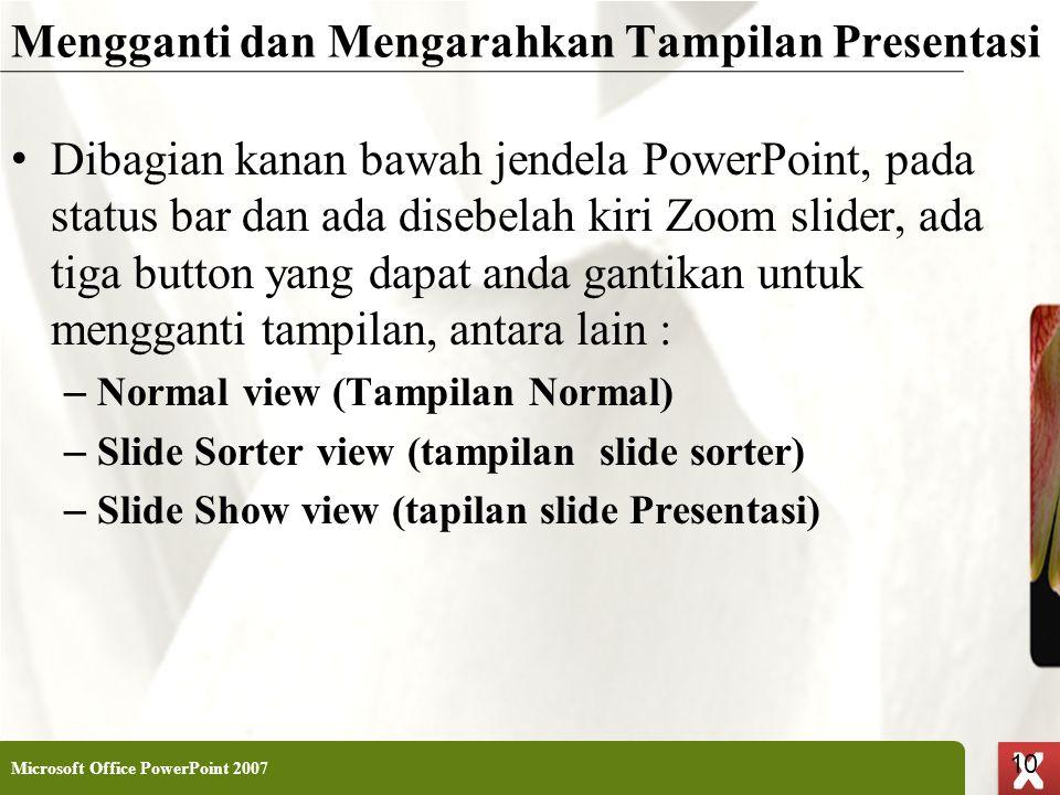 Mengganti dan Mengarahkan Tampilan Presentasi