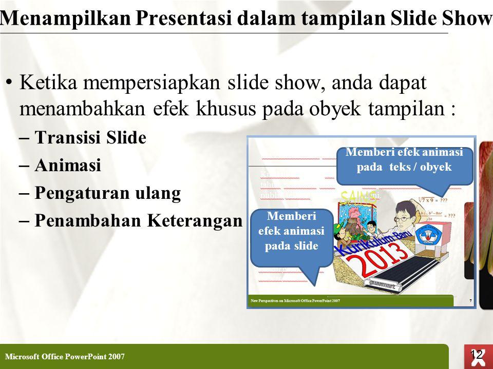 Menampilkan Presentasi dalam tampilan Slide Show