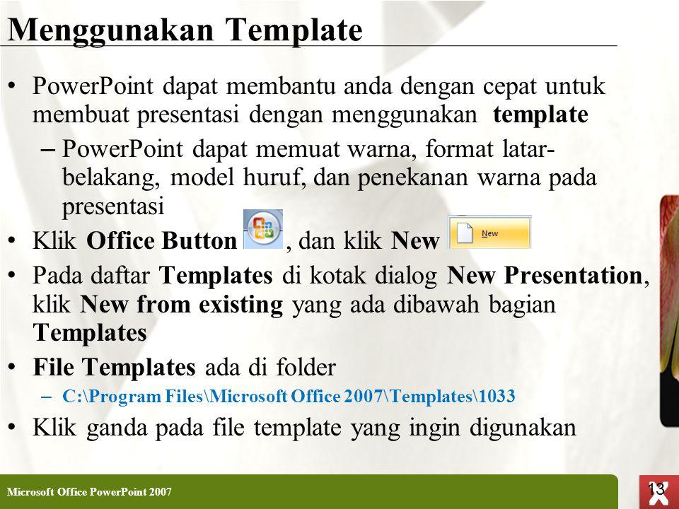 Menggunakan Template PowerPoint dapat membantu anda dengan cepat untuk membuat presentasi dengan menggunakan template.