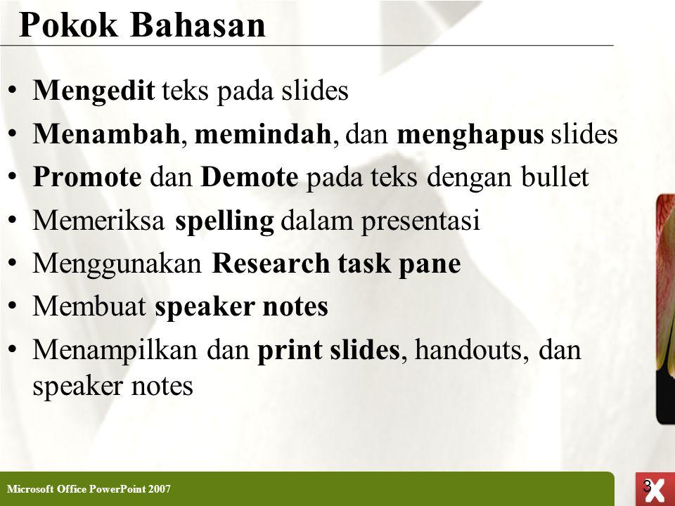 Pokok Bahasan Mengedit teks pada slides