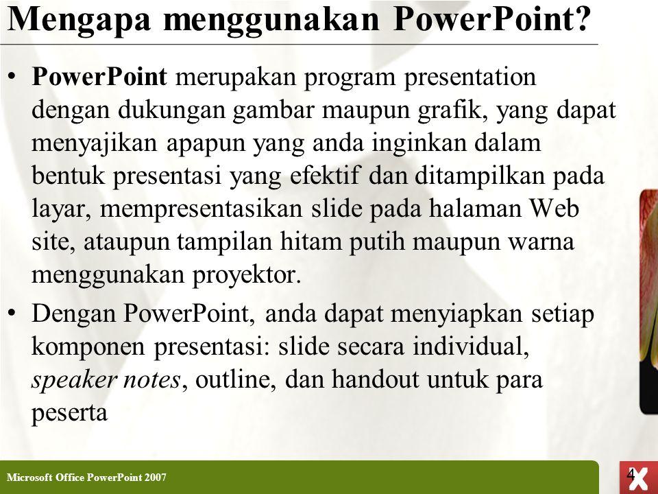 Mengapa menggunakan PowerPoint