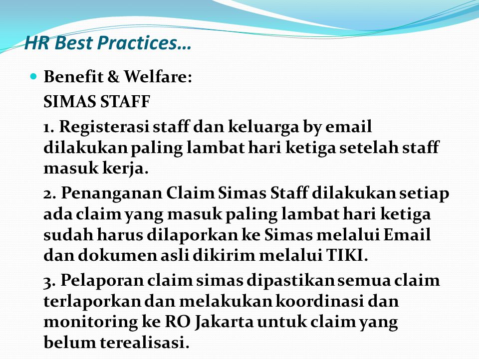 HR Best Practices… Benefit & Welfare: SIMAS STAFF