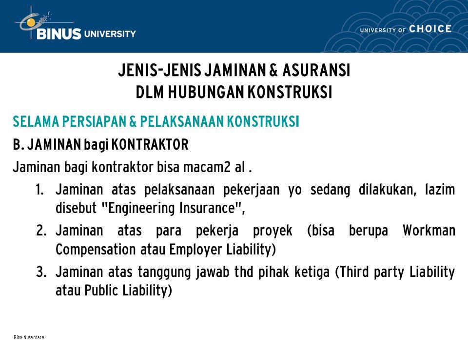 JENIS-JENIS JAMINAN & ASURANSI DLM HUBUNGAN KONSTRUKSI