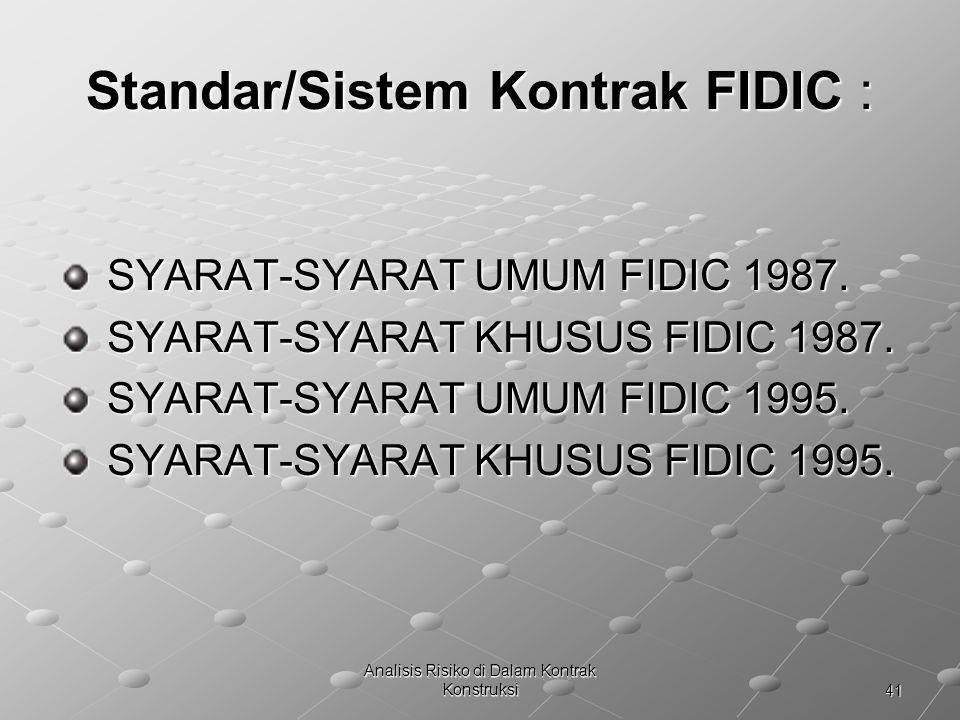Standar/Sistem Kontrak FIDIC :