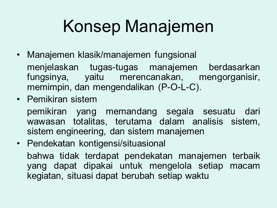 Konsep Manajemen Manajemen klasik/manajemen fungsional